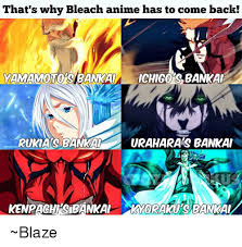 Bleach Meme - that s why bleach anime has to come back yamamoto sabankal
