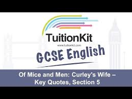 Curley S Quotes Of Mice And Men Curley S Key Quotes Section 5 English