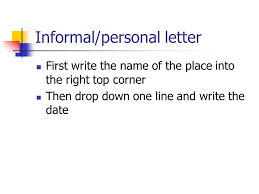 right top corner how to set out an informal personal letter for basic school students