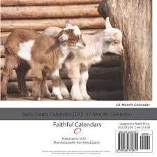 Get Your Goat Rentals by Baby Goats Calendar 2017 16 Month Calendar David Mann