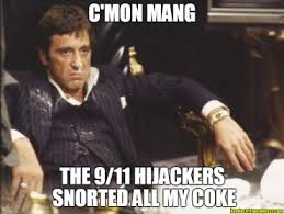Scarface Meme - scarface 9 11 memes ken doc investigate 9 11