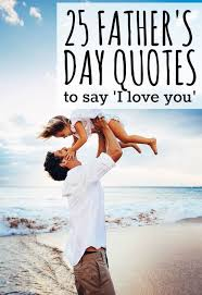 best 25 fathers day sayings ideas on pinterest birthday
