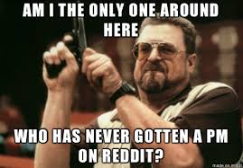 Inbox Meme - after reading about the reddittor or who gets nervous before