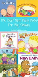 best baby book the best new baby books for big siblings spit up and sit ups