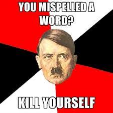 Kill Your Self Meme - you mispelled a word kill yourself create meme