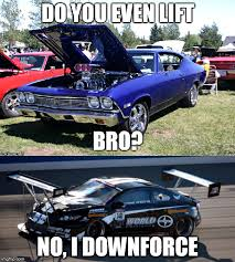 Muscle Car Memes - get it because that malibu is a muscle car