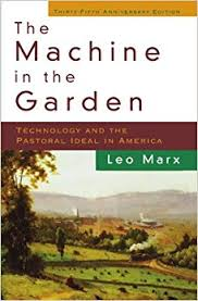 the machine in the garden technology and the pastoral