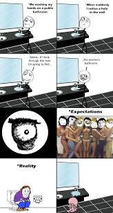 Public Bathroom Meme - high expectations meme by me gusta 97 memedroid
