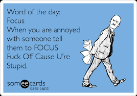 Fuck Off Memes - word of the day focus when you are annoyed with someone tell them