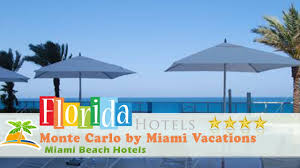 monte carlo by miami vacations corporate rentals miami beach