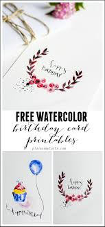 free birthday card free watercolor birthday card printables capturing with