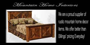 mountain home interiors cody wyoming supplier of rustic