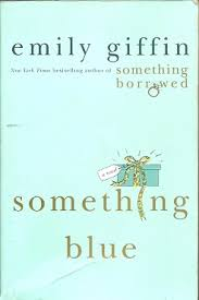 Emily Giffin Something Blue Livro Something Borrowed Emily Giffin Estante Virtual