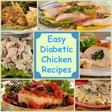 diabetic dishes healthy 18 easy diabetic chicken recipes