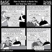 how to watch a movie you are told you will love u2014 basic instructions