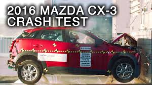 mazda cx3 2016 2016 mazda cx 3 frontal crash test youtube
