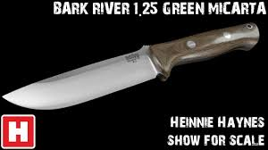 bark river 1 25 green canvas micarta show for scale overview