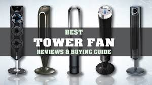 best oscillating tower fan recommended best tower fan of 2018 reviews guide