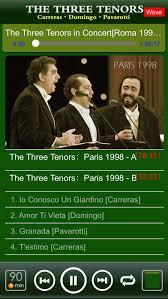 three tenors pavarotti domingo carreras on the app store