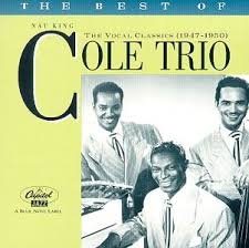 nat king trio cole the best of the nat king cole trio the vocal