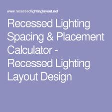 Recessed Lights In Kitchen Recessed Lighting Spacing U0026 Placement Calculator Recessed