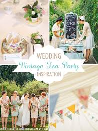 wedding company how to plan an eco friendly vintage tea party wedding the