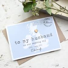 to my on our wedding day card personalised to my husband on our wedding day card paper and inc