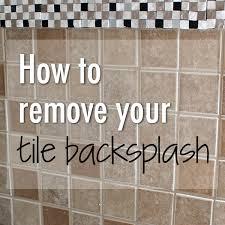 removing kitchen tile backsplash how to remove tile backsplash weekend craft