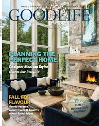 home decor barrie barrie goodlife sept oct 2017 by goodlife magazine simcoe