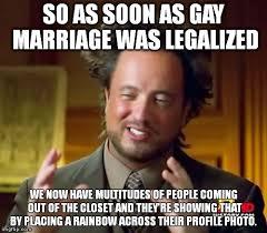 Closet Gay Meme - ancient aliens meme imgflip