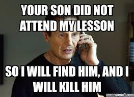 Liam Neeson Memes - neeson teacher