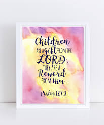 psalm 127 3 print instant download watercolor art wall art