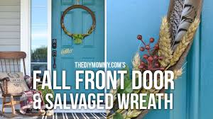 Front Door Decoration Ideas Diy Fall Front Door Decor Ideas Salvaged Fall Farmhouse Wreath