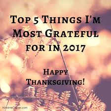 top 5 things i m most grateful for this thanksgiving by kristine cayne