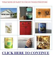 what of paint to use on wood furniture to use on wood furniture