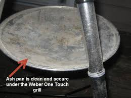 Ash Can For Fireplace by How Can I Easily Remove Ashes From My Weber One Touch Silver
