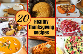 20 healthy thanksgiving recipes your family will about