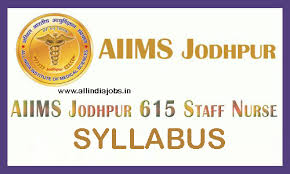paper pattern of aiims aiims jodhpur staff nurse syllabus 2017 aiims jodhpur technical