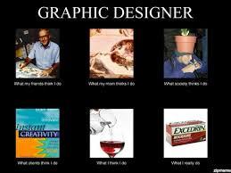 Meme Design - graphic design what my friends think weknowmemes