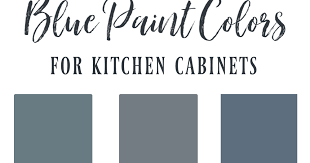 best blue paint color for kitchen cabinets blue cabinet paint colors our kitchen makeover
