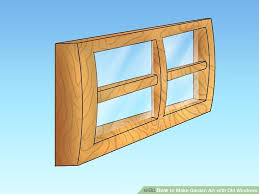 Garden Art Furniture - how to make garden art with old windows 13 steps with pictures