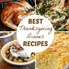 best thanksgiving dinner recipes the frugal