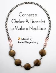 tutorial necklace making images Connect a choker and bracelet to make a necklace tutorial jpg