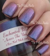 the polishaholic enchanted polish across the universe