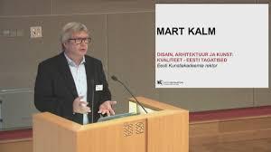 mart kalm u201cdisain arhitektuur ja kunst kvaliteet eesti