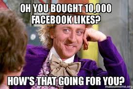 Facebook Likes Meme - 4 ways fake facebook likes harm your business
