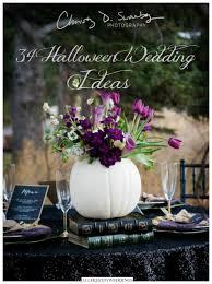 halloween wedding decor 54 fall wedding ideas fall wedding colors decor flowers and