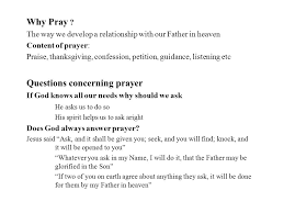 why and how do i pray what is prayer ppt