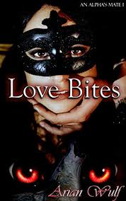 arian love com love bites an alpha s mate book 1 kindle edition by arian wulf