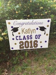 graduation sign graduation yard sign graduation yard sign class of 2018 lawn signs